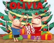 OLIVIA and the Christmas Present - with audio recording ebook by Farrah McDoogle,Shane L. Johnson