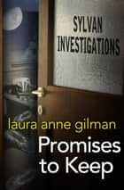 Promises to Keep ebook by Laura Anne Gilman