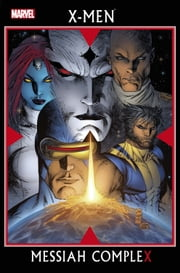 X-Men: Messiah Complex ebook by Ed Brubaker,Mike Carey,Craig Kyle