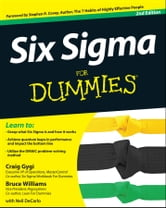 Six Sigma For Dummies ebook by Craig Gygi,Bruce Williams