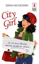 City Girl ebook by Sarah Mlynowski
