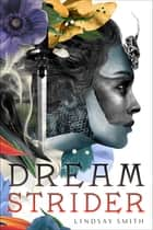 Dreamstrider ebook by Lindsay Smith