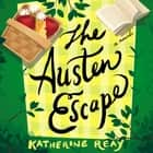 The Austen Escape audiobook by Katherine Reay, Emily Sutton-Smith