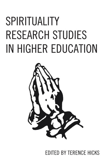 Spirituality Research Studies in Higher Education ebook by