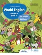 Cambridge Primary World English Learner's Book Stage 1 ebook by Gill Budgell