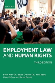 Employment Law and Human Rights ebook by Robin Allen QC, Rachel Crasnow QC, Anna Beale,...