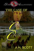 A Delilah Archer Mystery: The Case Of The Cheeky Co-Ed ebook by A.H. Scott