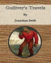 Gulliver's Travels By Jonathan Swift ebook by Jonathan Swift