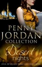 Desert Nights: Falcon's Prey / The Sheikh's Virgin Bride / One Night With the Sheikh (Mills & Boon M&B) eBook by Penny Jordan