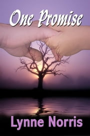 One Promise ebook by Lynne Norris