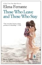 Those Who Leave and Those Who Stay ebook by Elena Ferrante, Ann Goldstein