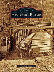 Historic Rugby ebook by Barbara Stagg