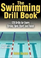 The Swimming Drill Book ebook by Ruben Guzman