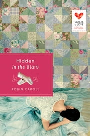 Hidden in the Stars ebook by Robin Caroll