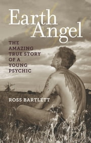 Earth Angel ebook by Ross Bartlett
