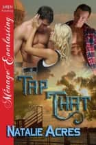 Tap That ebook by Natalie Acres