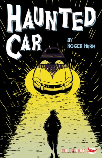 Haunted Car ebook by Roger Hurn