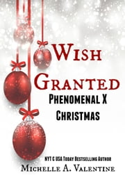 Phenomenal X Christmas ebook by Michelle A. Valentine
