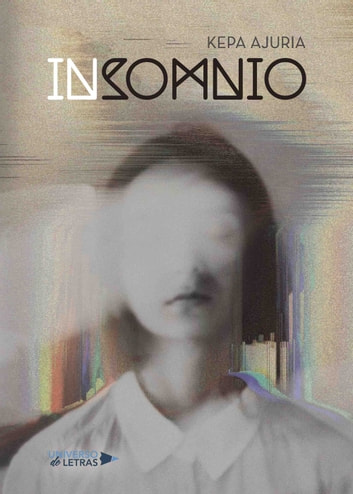 Insomnio ebook by Kepa Ajuria