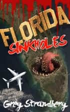 Florida Sinkholes ebook by Greg Strandberg