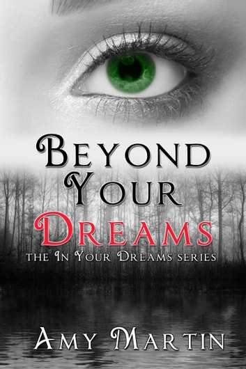 Beyond Your Dreams ebook by Amy Martin