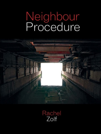 Neighbour Procedure ebook by Rachel Zolf