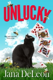 Unlucky ebook by Jana DeLeon