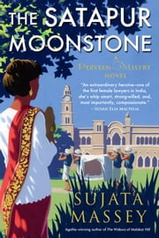 The Satapur Moonstone ebook by Sujata Massey