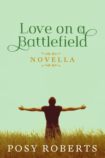 Love on a Battlefield ekitaplar by Posy Roberts