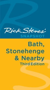 Rick Steves' Snapshot Bath, Stonehenge & Nearby ebook by Rick Steves