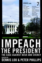 Impeach the President - The Case Against Bush and Cheney ebook by