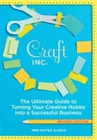 Craft, Inc. Revised Edition ebook by Meg Mateo Ilasco