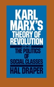 Karl Marx's Theory of Revolution Vol. II ebook by Hal Draper