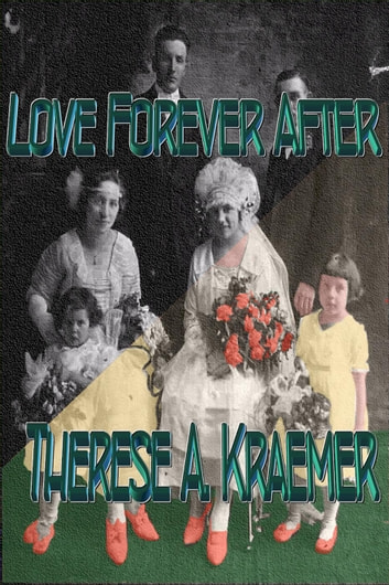 Love Forever After ebook by Therese A Kraemer