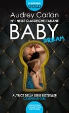 Baby. Dream eBook by Audrey Carlan