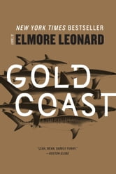 Gold Coast - A Novel ebook by Elmore Leonard
