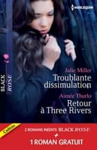 Troublante dissimulation - Retour à Three Rivers - Passion pour un privé - (promotion) ebook by Julie Miller, Aimée Thurlo, Cara Summers