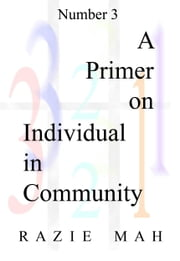 A Primer for Individual In Community ebook by Razie Mah