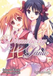 Strawberry Panic (Light Novel) 3 ebook by Sakurako Kimino, Takuminamuchi