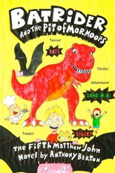Bat Rider and the Pit of Mormoops ebook by Anthony Barton