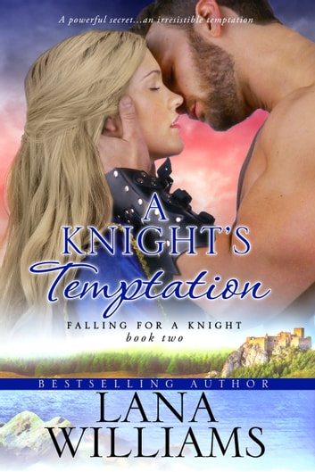 A Knight's Temptation ebook by Lana Williams