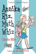 Annika Riz, Math Whiz ebook by Claudia Mills, Rob Shepperson