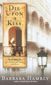 Die Upon a Kiss ebook by Barbara Hambly