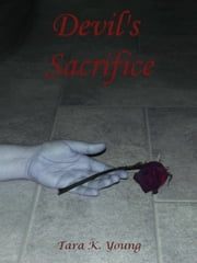 Devil's Sacrifice ebook by Tara K. Young