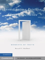 Investigating Pristine Inner Experience - Moments of Truth ebook by Russell T. Hurlburt