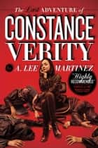 The Last Adventure of Constance Verity ebook by