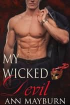 My Wicked Devil ebook by Ann Mayburn