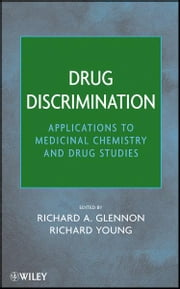 Drug Discrimination - Applications to Medicinal Chemistry and Drug Studies ebook by Richard A. Glennon,Richard Young