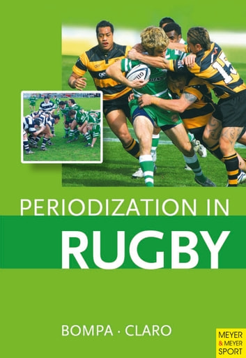 Periodization in Rugby ebook by Tudor Bompa,Frederick Claro