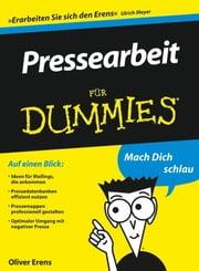 Pressearbeit für Dummies ebook by Oliver Erens